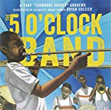 Children's Books About Legendary Black Musicians: The 5 O'Clock Band