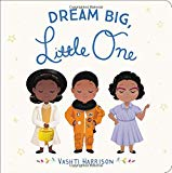 Best Multicultural Picture Books of 2018: Dream Big, Little One