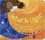 Best Multicultural Picture Books of 2018: What Is Light?