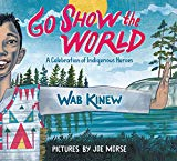 Best Multicultural Picture Books of 2018: Go Show The World