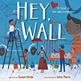 Best Multicultural Picture Books of 2018: Hey, Wall