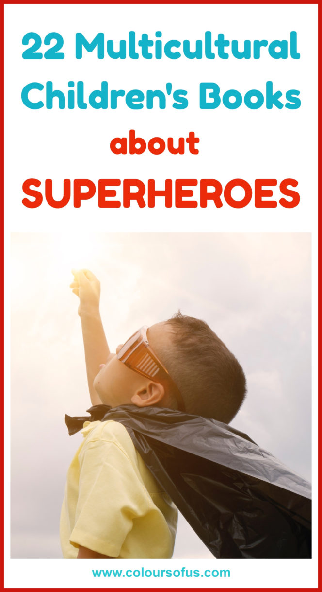 Multicultural Children's Books about Superheroes