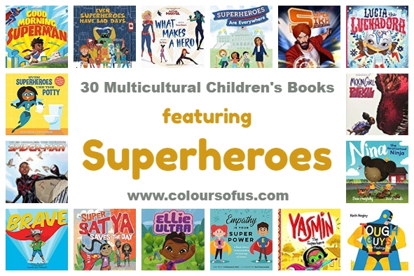 30 Multicultural Children's Books featuring Superheroes