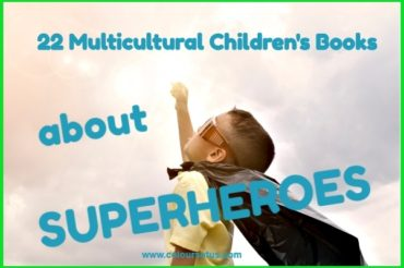 22 Multicultural Children's Books featuring Superheroes