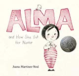 Multicultural 2019 ALA Youth Media Award-Winning Books: Alma