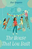 Multicultural 2019 ALA Youth Media Award-Winning Books: The House That Lou Built