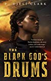 Multicultural 2019 ALA Youth Media Award-Winning Books: The Black God's Drums