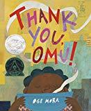Multicultural 2019 ALA Youth Media Award-Winning Books: Thank You, Omu!