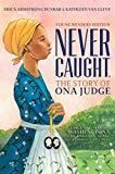 New Black History Children's Books 2019: Never Caught