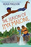 Multicultural 2019 ALA Youth Media Award-Winning Books: The Season Of Styx Malone