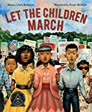 Multicultural 2019 ALA Youth Media Award-Winning Books: Let The Children March