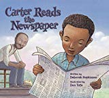 New Multicultural Children's Books February 2019: Carter Reads The Newspaper