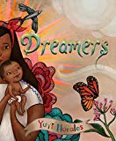 Multicultural 2019 ALA Youth Media Award-Winning Books: Dreamers