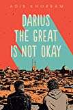 Multicultural 2019 ALA Youth Media Award-Winning Books: Darius The Great Is Not Okay