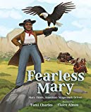 New Black History Children's Books 2019: Fearless Mary
