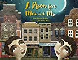 Multicultural 2019 ALA Youth Media Award-Winning Books: A Moon For Moe and Mo