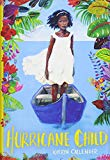 Multicultural 2019 ALA Youth Media Award-Winning Books: Hurricane Child