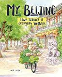 Multicultural 2019 ALA Youth Media Award-Winning Books: My Beijing