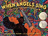 Multicultural 2019 ALA Youth Media Award-Winning Books: When Angels Sing