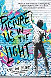 Multicultural 2019 ALA Youth Media Award-Winning Books: Picture Us In The Light