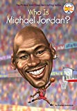 New Multicultural Children's Books February 2019: Who Is Michael Jordan?