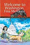 New Multicultural Children's Books February 2019: Welcome to Washington, Fina Mendoza