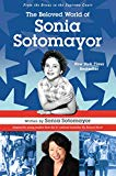 Multicultural 2019 ALA Youth Media Award-Winning Books: The Beloved World Of Sonia Sotomayor