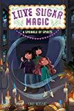 New Multicultural Children's Books February 2019: Love Sugar Magic