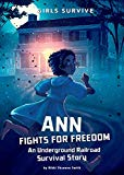 New Multicultural Children's Books February 2019: Ann Fights For Freedom