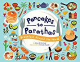 Best Multicultural Picture Books of 2019: Pancakes to Parathas