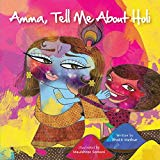 Children's Books about Holi: Amma Tell Me About Holi