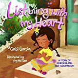 Multicultural Children's Books to help build Self-Esteem: Listening With My Heart