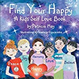 Multicultural Children's Books to help build Self-Esteem: Find Your Happy