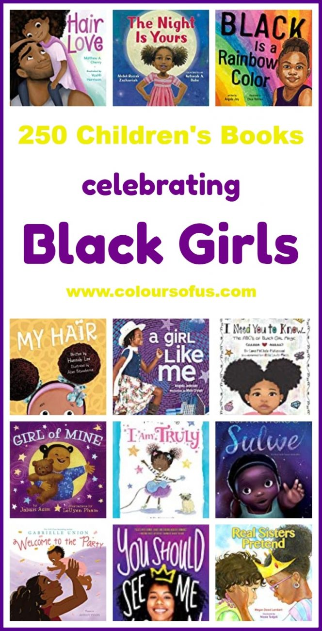250 Children S Books Celebrating Black Girls Colours Of Us